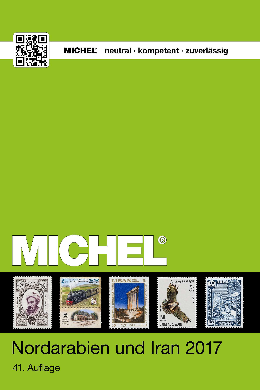 41 Nordarabien und Ira n 2017 Auflage Michel Übersee Katalog Band 10 Teil 1